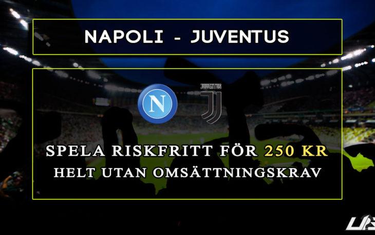 Betfair Spelbörs Napoli Juventus 250 kr