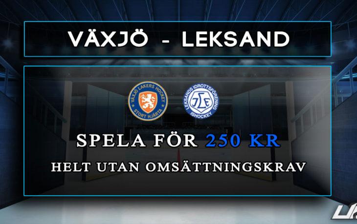 Betfair-spelbörs Växjö Leksand 250 kr