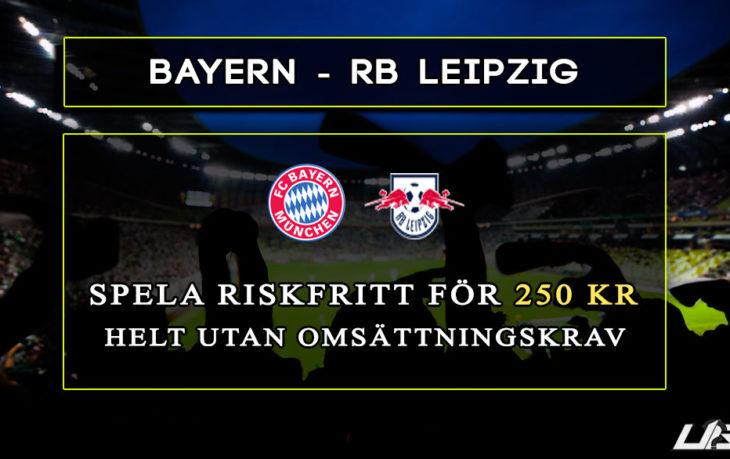 Betfair-Spelbörs-Bayern-RBLeipzig-250-kr