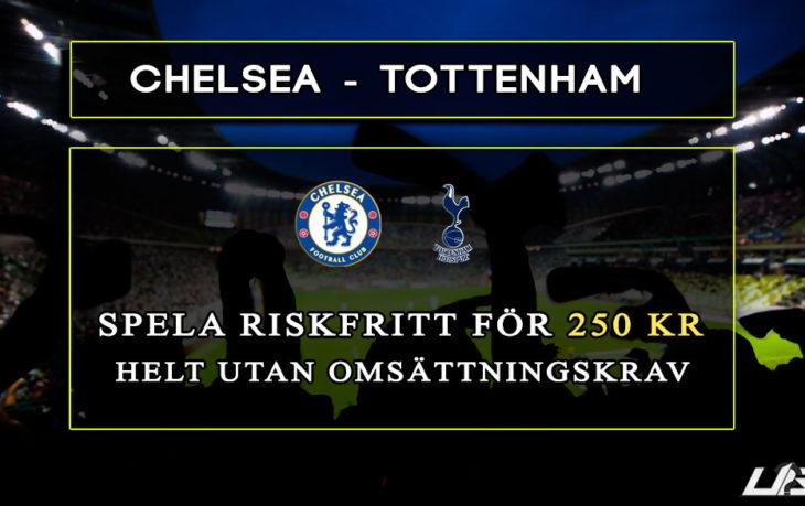 Betfair-Spelbörs-Chelsea-Tottenham-250-kr