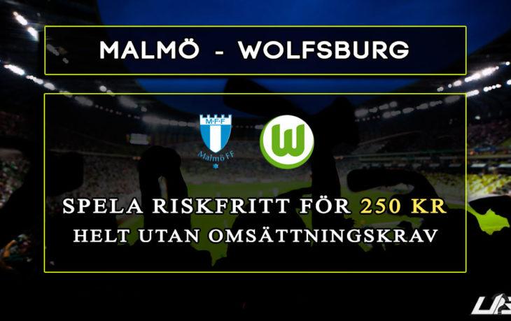 Betfair-Spelbörs-Malmö-Wolfsburg-250-kr