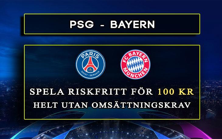 Betfair-Spelbörs-Champions-League-Final-PSG-Bayern-100-kr