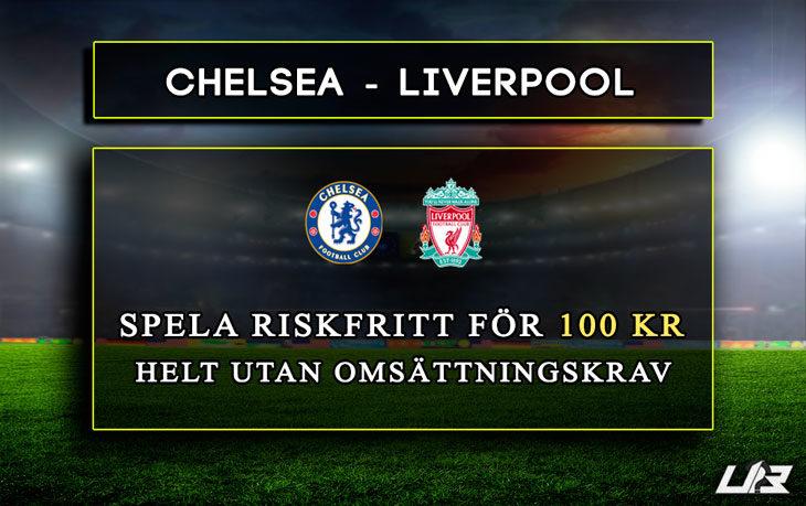 Betfair-Spelbörs-Chelsea-Liverpool-100kr
