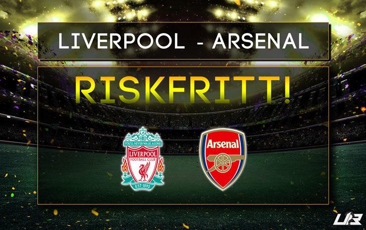 William-Hill-Riskfritt-Liverpool-Arsenal