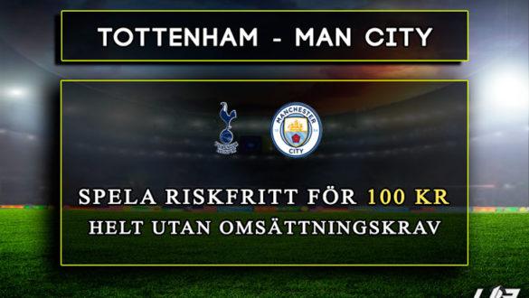 Betfair-Spelbörs-Tottenham-Manchester-City-100kr
